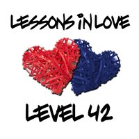 Lessons In Love — Level 42