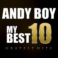 My Best 10  ' Greatest Hits' — Andy Boy