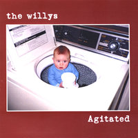 Agitated — The Willys