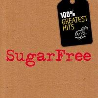 100% Greatest Hits — Sugar Free