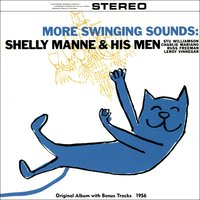 More Swingin' Sounds — Shelly Manne and His Men, Фредерик Лоу