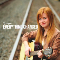 Everything Changed — TJ Magee