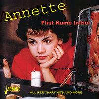 First Name Initial - All Her Chart Hits And More — Annette