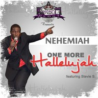 One More Hallelujah — Nehemiah Hield, Stevie S