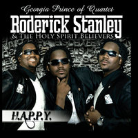 H.A.P.P.Y. — Roderick Stanley & the Holy Spirit Believers