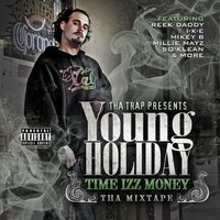 Time Izz Money tha Mixtape — Young Holiday