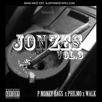 P Money Bags & Jonzes Vol.3 — P Money Bags