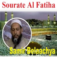 Sourate Al Fatiha (Warch) [Quran] — Samir Belaachya