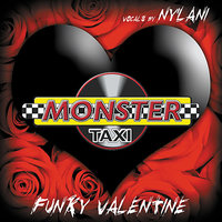 Funky Valentine — Monster Taxi