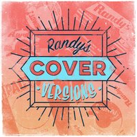 Randy's Cover Versions — сборник