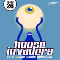 House Invaders - Pure House Music, Vol. 26 — сборник
