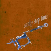 Easily Stop Time — Varsity Eight, The Little Ramblers, University Six, Ted Wallace And His Orchestra