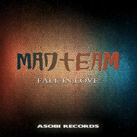 Fall In Love — Madteam