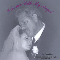 I Dance With My Angel — Gary Piatt