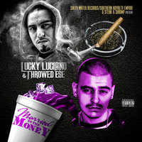 Married to the Money — Lucky Luciano, Throwed Ese