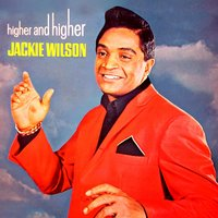 Higher & Higher — Jackie Wilson