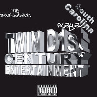 South Carolina Playaz — Twin D 1st Century Ent.