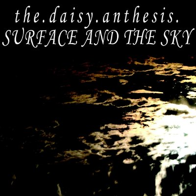 the.daisy.anthesis - surface and the_sky - 2010-pms