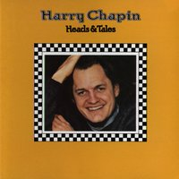 Heads & Tales — Harry Chapin