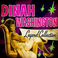 Legend Collection — Dinah Washington