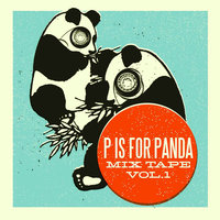 P is For Panda Mixtape Volume 1 — Damion Suomi