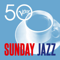 Sunday Jazz - Verve 50 — сборник