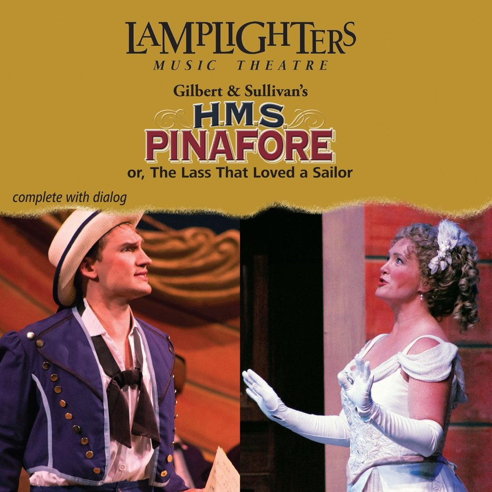 a personal opinion about the lass that loved a sailor a song from hms pinafore