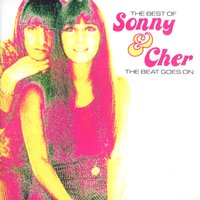 The Beat Goes On: Best Of — Cher, Sonny, Sonny And Cher