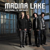 Welcome to Oblivion (Int'l) — Madina Lake
