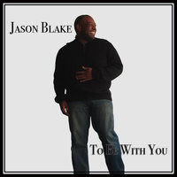 To Be With You — Jason Blake