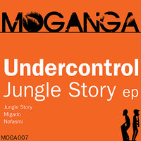 Jungle Story EP — Undercontrol
