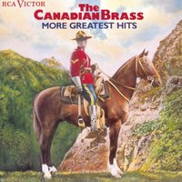 More Greatest Hits — The Canadian Brass
