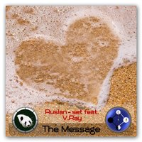 The Message EP — Ruslan-set, V. Ray