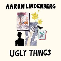 Ugly Things — Aaron Lindenberg