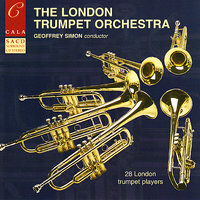 The London Trumpet Orchestra — Geoffrey Simon, The London Trumpet Orchestra
