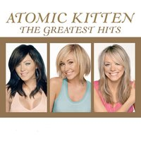 Greatest Hits — Atomic Kitten