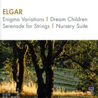 Elgar: Enigma Variations / Dream Children / Serenade For Strings / Nursery Suite — Sydney Symphony Orchestra, Queensland Symphony Orchestra, Myer Fredman, Bernard Heinze