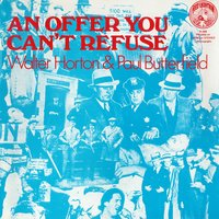 An Offer You Can't Refuse — Paul Butterfield