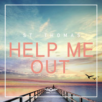 Help Me Out — St. Thomas