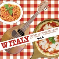 W Italy: Popular and Traditional Songs, Vol. 2 — сборник