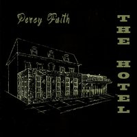 The Hotel — Percy Faith, Фредерик Лоу