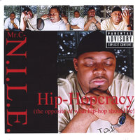 Hip-Hopcracy (the opposite of what hip-hop should be) — Mr. C-N.I.L.E. (Notorious in Lyrical Expression)