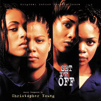 Set It Off — Christopher Young
