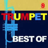Best of Trumpet — Michel Legrand, Claude Bolling, André Jolivet, Henri Tomasi, Charles Chaynes, Anthony Plog