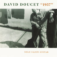 1957: Solo Cajun Guitar — David Doucet