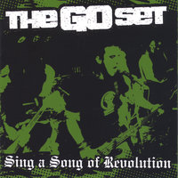 Sing A Song Of Revolution — The Go Set