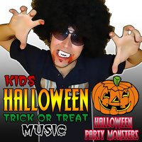 Kids Halloween Trick or Treat Music — Halloween Party Monsters