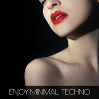 Enjoy Minimal Techno — сборник