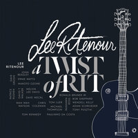 A Twist Of Rit — Lee Ritenour