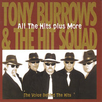All the Hits Plus More — Tony Burrows And The Hit Squad